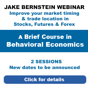 Jake Bernstein Webinar  | A Brief Course In Behavioral Economics